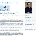 Phoenix orthodontist, lingual braces, orthodontic treatments, Dr. Chris Murphy, hidden braces